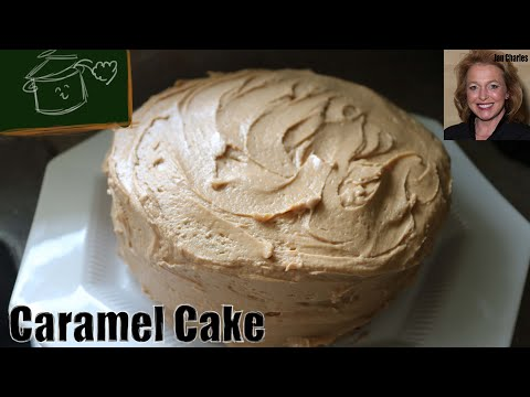 How to Make World Famous Southern Caramel Cake - Moist, Perfectly Sweet and Stunning