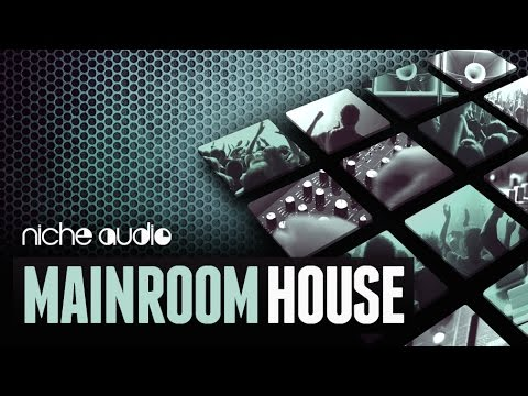 Mainroom House Sample Pack For Maschine & Ableton - From Niche Audio