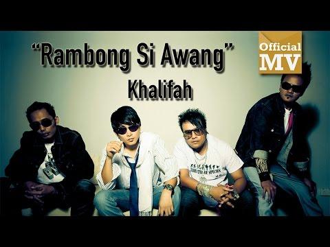Khalifah - Rambong Si Awang  (Official Music Video)