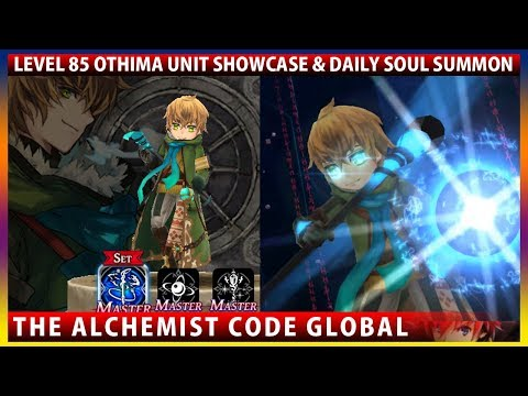 Global's Othima Level 85 Unit Showcase & Daily Soul Summon (