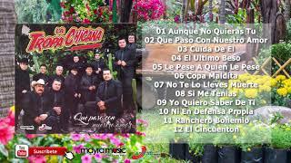 La Tropa Chicana - Qué Paso Con Nuestro Amor (Album Completo)(2021) ✔️