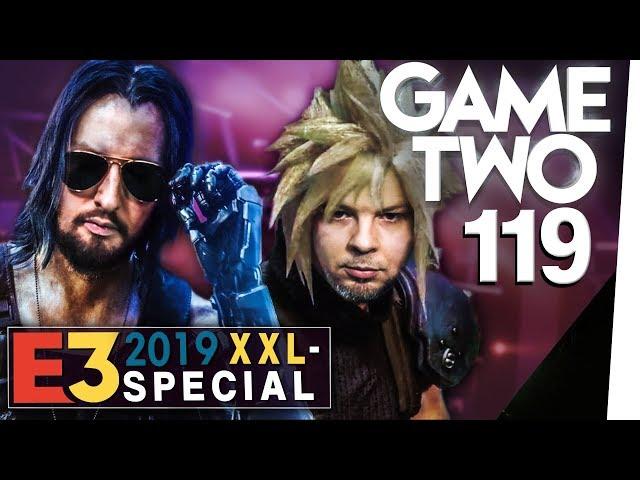 E3-Roundup 2019 XXL: die geilsten Games der Mega-Messe! | Game Two #119