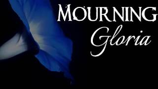 Mourning Gloria Book Trailer