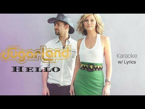 Sugarland - Hello (Karaoke w/ Lyrics)