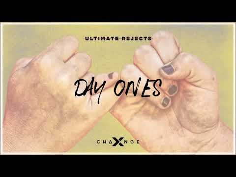 Ultimate Rejects x X-Change - Day Ones