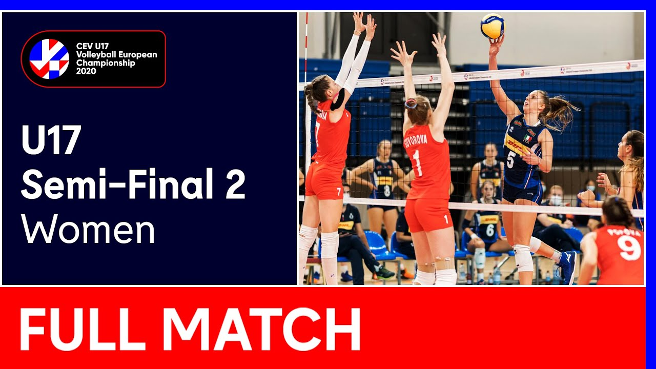 Semifinal 2:  Russia vs. Italy – #EuroVolleyU17W