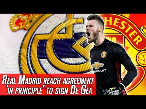 Real Madrid reach agreement 'in principle' to sign David De Gea