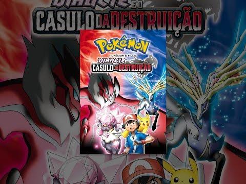 Pokémon o Filme. Diancie e o Casulo da Destruição Dublado