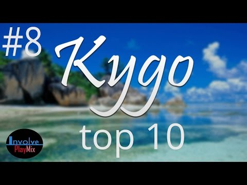 Kygo Top 10 | Involve PlayMix #8