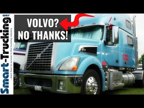 5 Reasons Why I'd Never Buy A Volvo Truck!