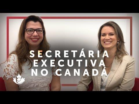 SECRETÁRIA EXECUTIVA e BUSCA POR TRABALHO NO CANADÁ