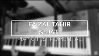 Faizal Tahir - Sejati (Piano Instrumental Cover)