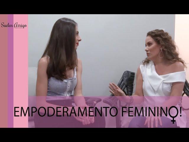 Empoderamento feminino com Regina Volpato
