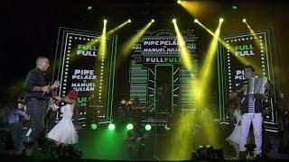 Full Full Pipe Peláez y Manuel Julián en Vivo