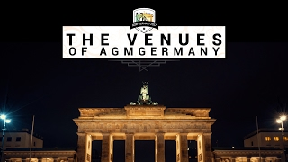 The Venues of the AGMGermany 2017 - See you in April