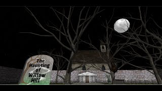 The Haunting of Willow Hill