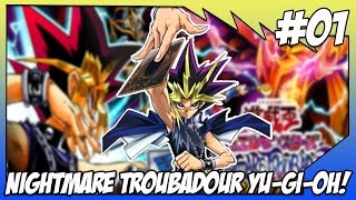#01-Yu-Gi-Oh! NIGHTMARE TROUBADOUR | Inicio da jornada!(Gameplay PT-BR 1080p)