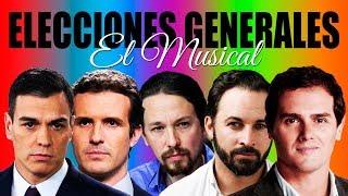 Elecciones Generales (El Musical) | Vox | PP | Podemos | PSO...