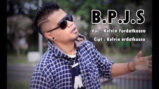 BPJS - Kelvin Fordatkossu RML (Official Music Video) 2018