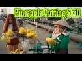 Street Food Vietnam 2017 - Amazing Pineapple Cutting Skill