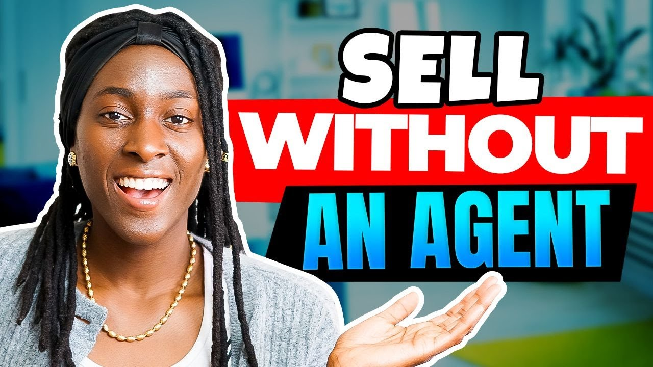 How To Sell Your House Without a Real Estate Agent | For Sale By Owner