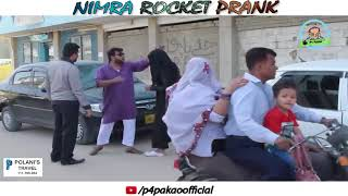 NIMRA ROCKET PRANK   By Nadir Ali & Ahmed In   P4 Pakao   2018
