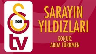 Sarayın Yıldızları | Arda Türkmen (19 Ocak 2017)