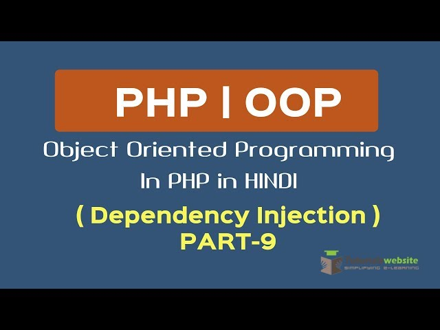 OOPS Concept in PHP in HINDI | Dependency Injection | dependency injection in oops | Part-9