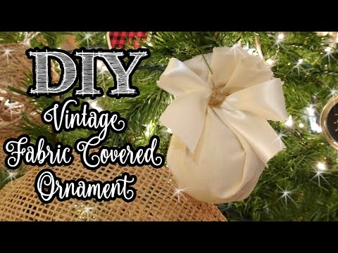 Vintage Style Fabric Covered Ornament