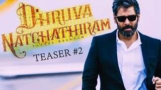 Dhruva Natchathiram - Official Teaser #2 | Audience Doubts & Reaction! | Vikram | GVM