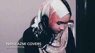 Download Mp3 Didicazli-sejujurnya  By Nayli Azmi