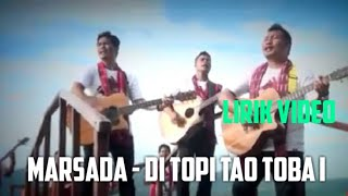 Marsada - Di Topi Tao Toba i | Lirik Video |