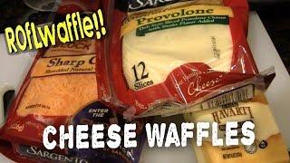 Cheese Waffles - Roflwaffle Ep.18