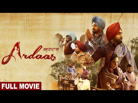 Ardaas (Full Movie) ਅਰਦਾਸ | Gurpreet Ghuggi, Ammy Virk, Gipp