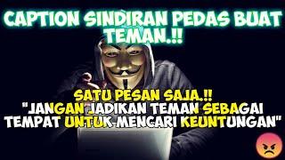 Caption Sindiran Pedas Buat Teman | Quotes Sindiran Keras Buat Teman 😇 (Status wa/status foto)