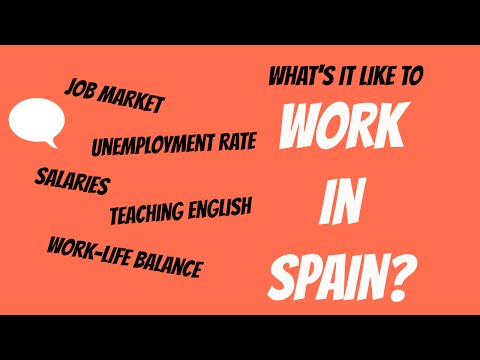 Living in Spain - What's it like to work in Spain?