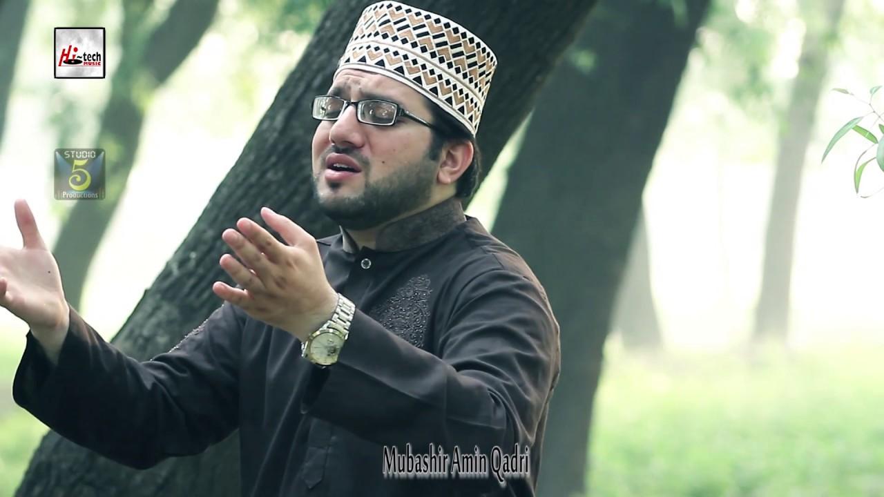 KARAM MANGTA HOON - MUHAMMAD MUBASHAR AMIN QADRI - HI-TECH ISLAMIC NAAT