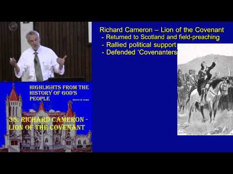 35. Richard Cameron - Lion of the Covenant