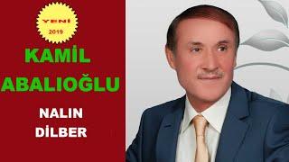 Kamil Abalıoğlu Nalın Dilber