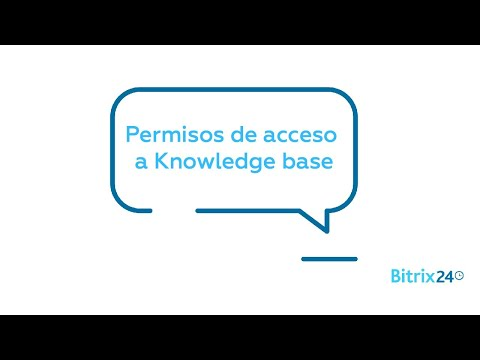 Base De Conocimiento Gratis - Permisos De Acceso A Knowledge Base | Bitrix24 CRM