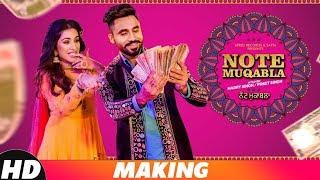 Note Muqabla (Making) | Goldy Desi Crew Ft Gurlej Akhtar | Sara Gurpal | Latest Songs 2018