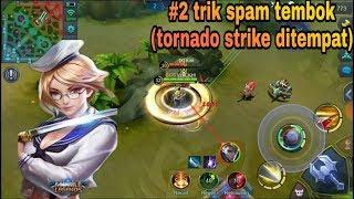 Tutorial Fanny: 2. Trik spam tembok (tornado strike ditempat) fanny