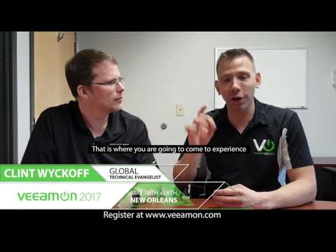 Why you should attend VeeamON 2017 - with Clint Wyckoff & Michael White