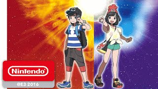 Pokémon Sun and Pokémon Moon - Demonstration - Nintendo E3 2016