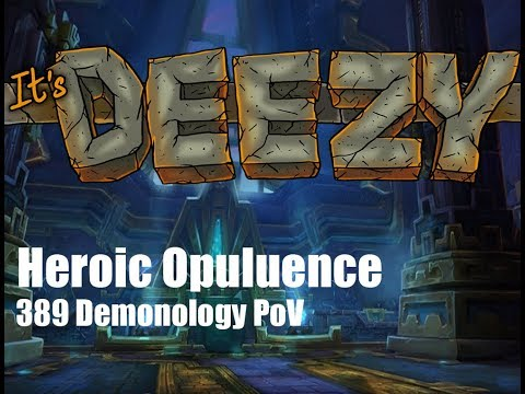 Opulence Heroic. DEMONOLOGY Warlock PoV. Battle of Dazar'Alor FIRST NIGHT