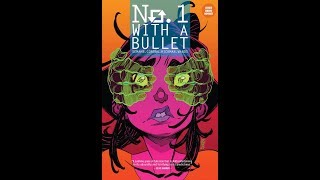 No. 1 With a Bullet trade paperback Comic Trailer | Image Comics