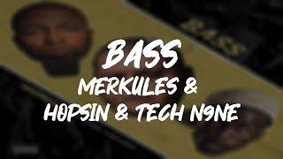 Merkules - Bass (Official Lyrics) (Ft. Hopsin & Tech N9ne)
