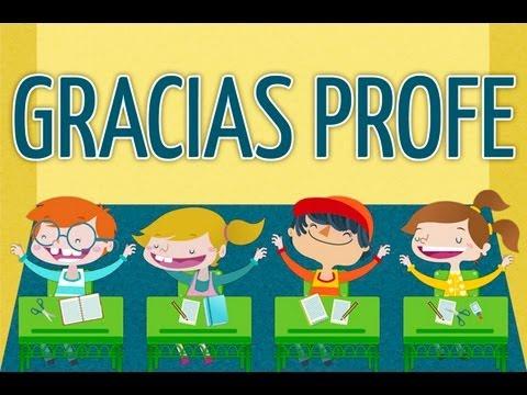 La Canción De Los Profesores Gracias Profe Canciones Infantiles Youtube