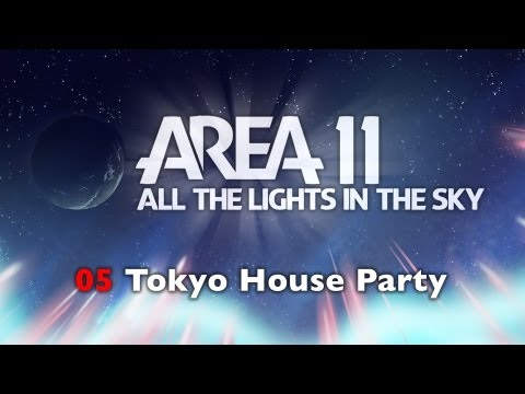 Area 11 - Tokyo House Party