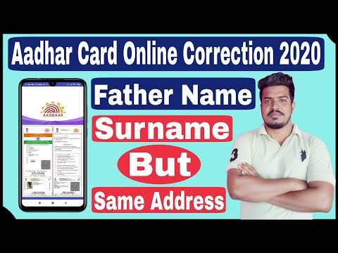 Aadhaar Card Online Correction 2020,Change/Update Father name or Surname with Same address in Hindi.